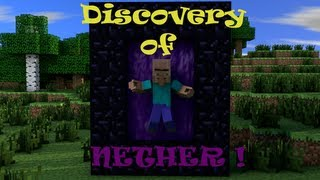 Discovery of the Nether - A Minecraft Animation