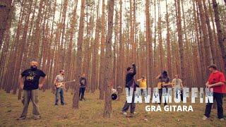 Vavamuffin -  Gra Gitara (official video)