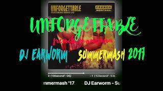 Unforgettable - French Montana Remix (DJ Earworm Summermash 2017)