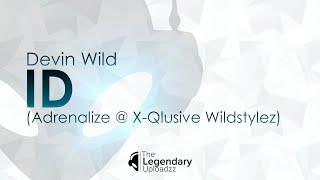 Devin Wild - ID (Optimized Rip) [HQ + HD]
