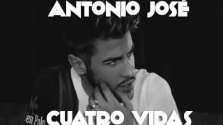 Cuatro Vidas - Antonio José