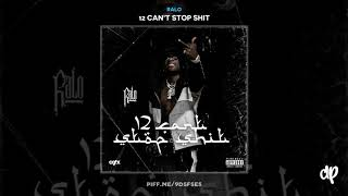 Ralo - My Brothers [12 Can't Stop Shit]