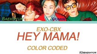 EXO-CBX (첸백시) - Hey Mama!  Sub. Español + Color Coded  (HAN/ROM/ESP)