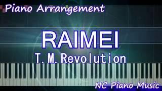 【超絶ピアノ】 「RAIMEI」 T.M.Revolution ( ピアノアレンジ Piano Arrengement) (Anime Thunderbolt Fantasy 東離劍遊紀 主題歌)