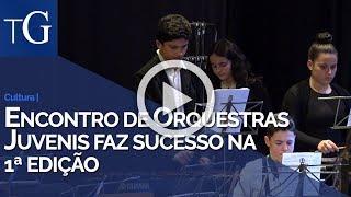 Encontro de Orquestras Juvenis faz sucesso na 1ª edição