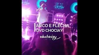 Arco e Flecha - Edu Chociay   Gravação do DVD