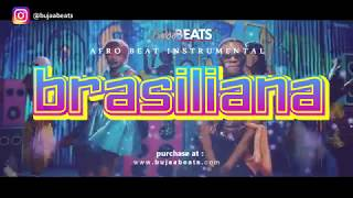 ''Brasiliana''  Afrobeat x Dancehall Instrumental 2018 Afro Trap