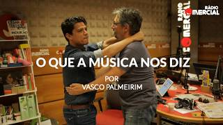 Rádio Comercial   O que a música nos diz by Vasco Palmeirim