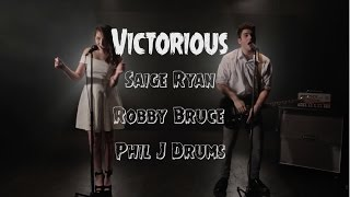 Victorious - Panic! At The Disco (Cover) Saige Ryan - Robby Bruce - Phil J Drums