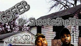 GSFEB x ShootaShellz - On Shordy