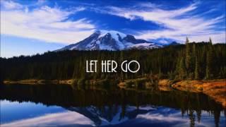 Let Her Go - SpeedUp
