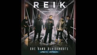 Reik Ft Zion y Lennox - Que gano olvidándote (urban versión)