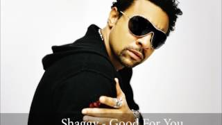 Shaggy   Good For You