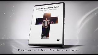 "FREI HERMANO - ""O NAZARENO"" | CD/DVD Já à Venda"