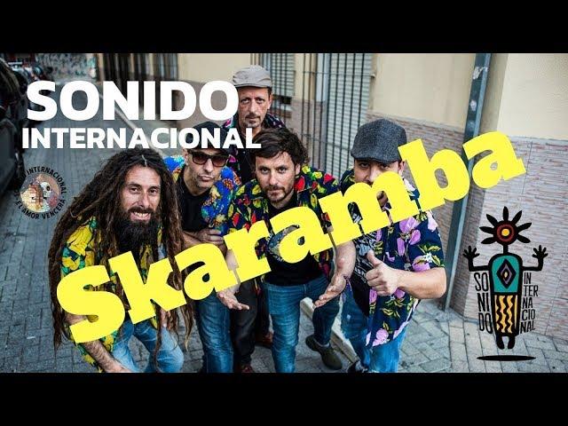 Skaramba - Sonido Internacional