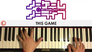 No Game No Life OP - This Game (Piano Cover) | Patreon Dedication #357