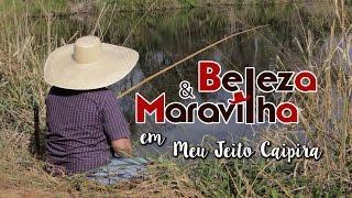 Beleza e Maravilha - MEU JEITO CAIPIRA Part. Jota Lennon (Clipe Oficial)