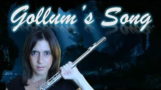 Gollum's Song - The Lord of the Rings (Flute Cover)