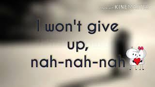 Whats app new status || i won't give up nah nah nah || new  love status