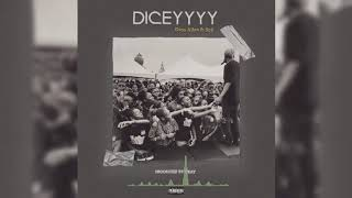 DICE AILES - DICEYY | OFFICIAL AUDIO