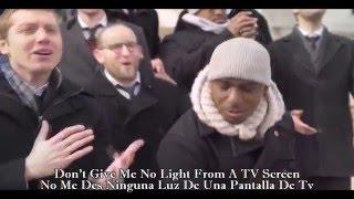 The Maccabeats and Naturally 7 - Shed A Little Light (Lyrics English And Español)