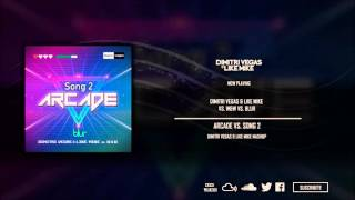 Arcade vs. Song 2 (Dimitri Vegas & Like Mike Tomorrowland Brasil Mashup)