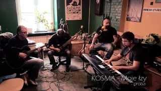 KOSMA - Moje łzy - próba z zespołem