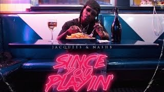 Jacquees - Get Loose (Since You Playin)