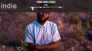 [Vietsub+Lyrics] Khalid - Young Dumb & Broke