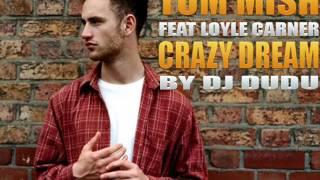 Tom Misch  feat. Loyle Carner - Crazy Dream By Dj Dudu