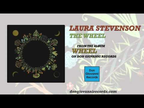 laura-stevenson-the-wheel-official-audio-don-giovanni-records