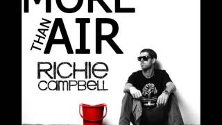 Richie Campbell   More than Air