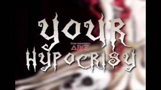 The Fourth Alice - Your Hypocrisy    (Vocal Cover)