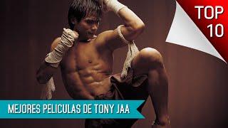 Las Mejores 10 Peliculas De Tony Jaa