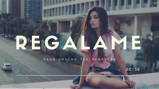 Regalame - Beat Type Reggaeton Romantico Instrumental 2017  | Gratis - Uso Libre