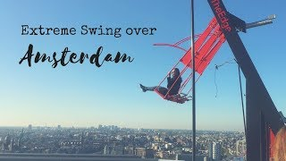 Extreme Swing over Amsterdam - A'dam Tower Lookout