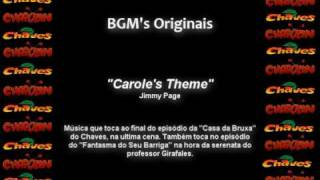 CHAVES & CHAPOLIN - BGM Original - Carole's Theme