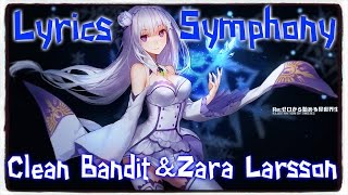 【Nightcore】→ Symphony || Clean Bandit ft. Zara Larsson ✘ Lyrics