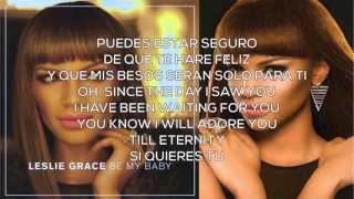 Leslie Grace - Be My Baby Lyrics