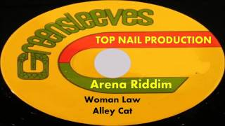 Alley Cat-Woman Law (Arena Riddim 1998) Top Nail