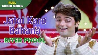 Jatoi Karo Bahana   Biyer Phool   Kumar Sanu   Bengal Movie Love Songs