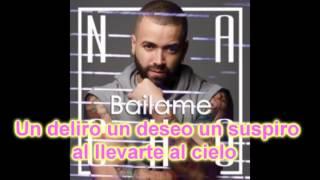 Nacho -  Bailame Letra Original