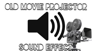 Old Movie Projector-Sound Effect