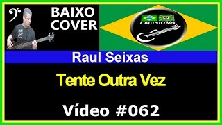 Raul Seixas - Tente Outra Vez (no BAIXO com Tablatura) bass cover tab