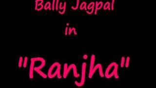 Ranjha - Bally Jagpal