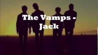 The Vamps - Jack Lyrics