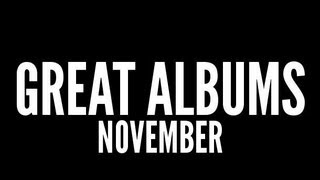 Great Albums: November '12
