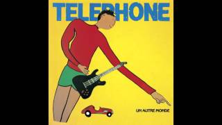 TELEPHONE - Ce que je veux (Audio officiel)