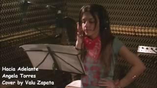 Angela Torres - Hacia Adelante (cover by Valu Zapata)