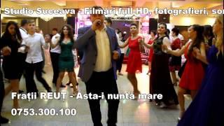 Fratii Reut - Asta-i nunta mare - live - 2016 by Mavi Studio Suceava
